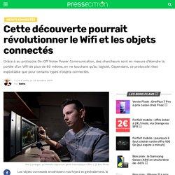 Cette découverte pourrait révolutionner le Wifi et les objets connectés