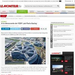 LEMONITEUR.FR - A la découverte de l'EDF Lab Paris-Saclay - Bâtiment