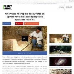 Une vaste nécropole découverte en Egypte révèle les sarcophages de quarante momies