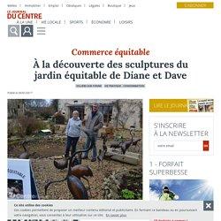 À la découverte des sculptures du jardin équitable de Diane et Dave - Villiers-sur-Yonne (58500) - Le Journal du Centre