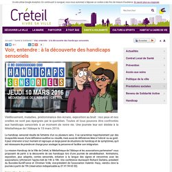 Ville de Créteil - Voir, entendre : à la découverte des handicaps sensoriels