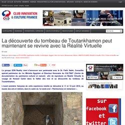 La découverte du tombeau de Toutankhamon peut maintenant se revivre avec la Réalité Virtuelle