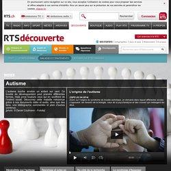 découverte - santé et médecine - maladies et traitements - autisme