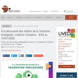 À la découverte des métiers de la Transition écologique, créatrice d'emplois - 6/04 au 10/07/2020 - Thot Cursus