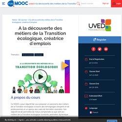 MOOC A la découverte des métiers de la Transition écologique, créatrice d'emplois