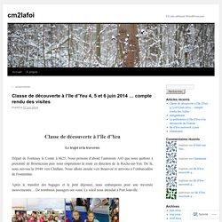 Classe de découverte à l'île d'Yeu 4, 5 et 6 juin 2014 … compte rendu des visites