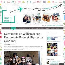 Découverte de Williamsburg, l'empreinte BoBo et Hipster de New York