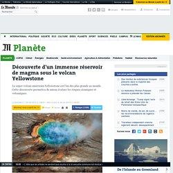 Découverte d'un immense réservoir de magma sous le volcan Yellowstone