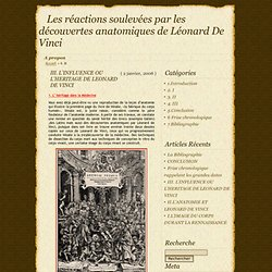 Les réactions soulevées par les découvertes anatomiques de Léonard De Vinci » 4. III