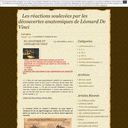 Les réactions soulevées par les découvertes anatomiques de Léonard De Vinci » II.L'ANATOMIE ET LEONARD DE VINCI