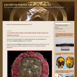 Un ancien bouclier à plumes découvert dans un temple Moche