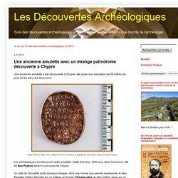 Une ancienne amulette avec un étrange palindrome découverte à Chypre