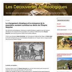 Les Découvertes Archéologiques: Le changement climatique et la croissance de la population auraient contribué au déclin de l'Empire Assyrien