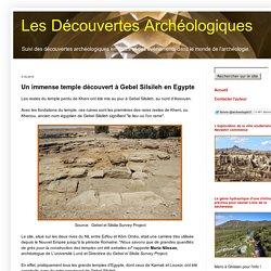 Les Découvertes Archéologiques: Un immense temple découvert à Gebel Silsileh en Egypte