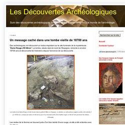 Les Découvertes Archéologiques: Un message caché dans une tombe vieille de 18700 ans