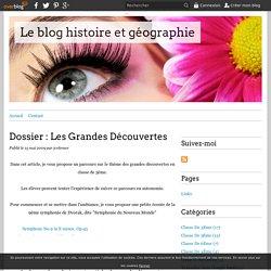 Dossier : Les Grandes Découvertes - Le blog histoire et géographie