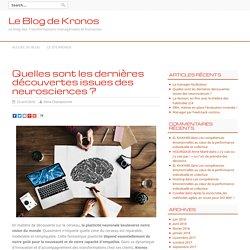 Les dernières découvertes issues des Neurosciences
