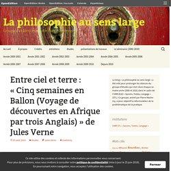 Entre ciel et terre : «Cinq semaines en Ballon (Voyage de découvertes en Afrique par trois Anglais)» de Jules Verne
