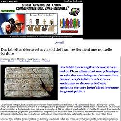 Des tablettes découvertes au sud de l'Iran révèleraient une nouvelle écriture