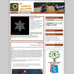 Ski & Cristaux de Neige - Classes de Découvertes Scientifiques