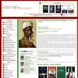 Françoise Lapeyre Quand les voyageuses découvraient l'esclavage (9782228904148)
