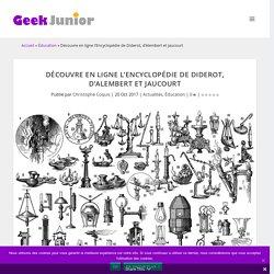 Découvre en ligne l'Encyclopédie de Diderot, d'Alembert et Jaucourt