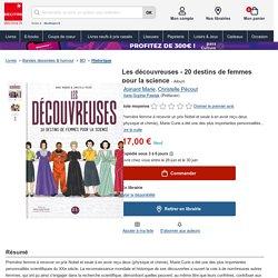 Les découvreuses - 20 destins de femmes pour la.... Moinard Marie - Album - Decitre - Livre - 9791093111384