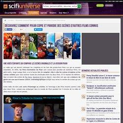 Découvrez comment Pixar copie et parodie des scènes d'autres films connus - Actualité - SciFi-Universe