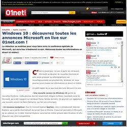 Windows 10 : retrouvez toutes les annonces Microsoft minute par minute