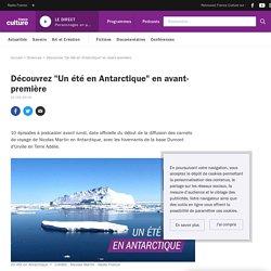 """Découvrez """"Un été en Antarctique"""" en avant-première"""