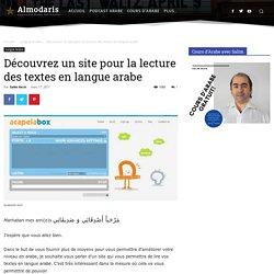 Découvrez un site pour la lecture des textes en langue arabe - Apprendre Arabe