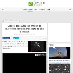 Vidéo : découvrez les images de l'astéroïde Toutatis prises lors de son passage