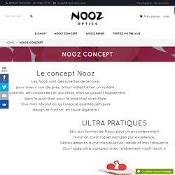 Découvrez le concept de NOOZ : Les lunettes loupe, de lecture, Design et légères. - Nooz Optics