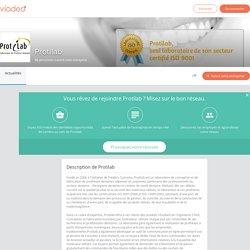 Découvrez les dernières actualités de Protilab - Viadeo