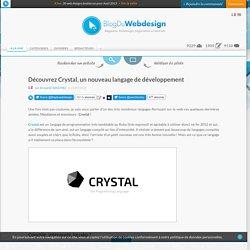 Découvrez Crystal, un nouveau langage de développement