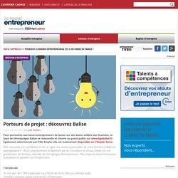 Porteurs de projet : découvrez Balise - Le Nouvel Entrepreneur