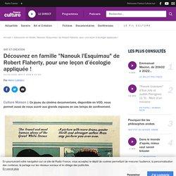 """""""Nanouk l'Esquimau"""", une leçon d'écologie appliquée pour toute la famille !"""