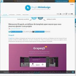 Découvrez GrapeJs, un éditeur de template open source que vous pourrez ajouter à vos projets