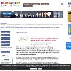 Découvrez le palmarès complet de la XVIIème édition des Worldwide Hospitality Awards