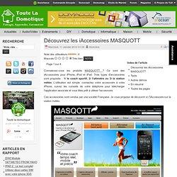 Découvrez les iAccessoires MASQUOTT