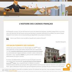 Découvrez l'incroyable histoire des casinos français