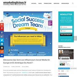 Découvrez qui sont les Influenceurs Social Media en Europe et en Amérique du Nord