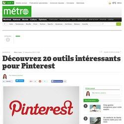 Découvrez 20 outils intéressants pour Pinterest