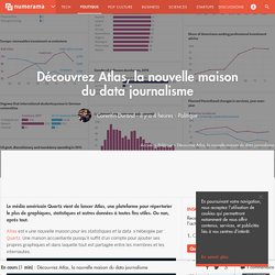 Découvrez Atlas, la nouvelle maison du data journalisme - Politique