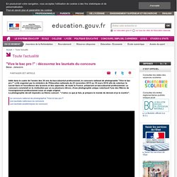"""""""Vive le bac pro !"""" : découvrez les lauréats du concours"""