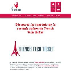 Découvrez les lauréats de la seconde saison du French Tech Ticket