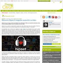 Découvrez Hipset, le magazine musical de vos Likes