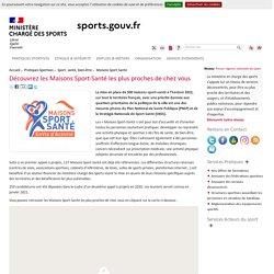 Découvrez les Maisons Sport-Santé les plus proches de chez (...) -
