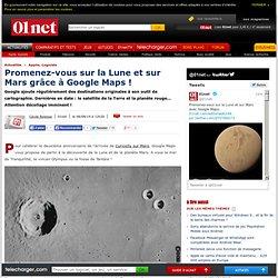 Découvrez Mars et la Lune grâce à Google Maps