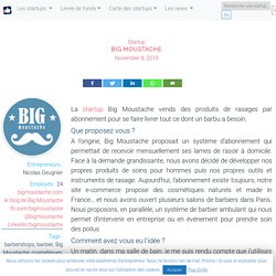 Découvrez la startup Big Moustache - J'aime les startups